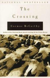 book cover of The Crossing by Cormac McCarthy