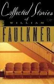 book cover of Collected Stories of William Faulkner by William Faulkner