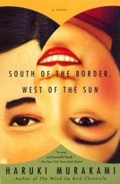 book cover of South of the Border, West of the Sun by Haruki Murakami
