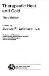 book cover of Therapeutic heat and cold by Justus F. Lehmann