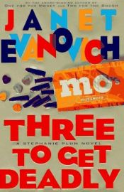 book cover of Three to Get Deadly by Janet Evanovich
