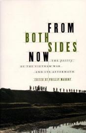 book cover of From both sides now : the poetry of the Vietnam War and its aftermath by author not known to readgeek yet
