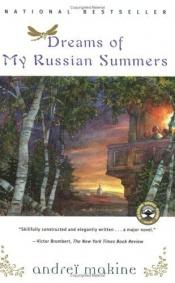 book cover of Dreams of My Russian Summers by Andreï Makine