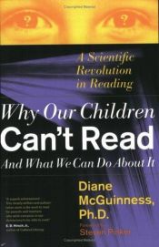 book cover of Why Our Children Can't Read and What We Can Do About It: A Scientific Revolution in Reading by Diane McGuinness