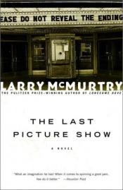 book cover of The Last Picture Show by Larry McMurtry