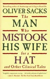 book cover of The Man Who Mistook His Wife for a Hat by Oliver Sacks