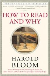 book cover of How to read and why by Harold Bloom