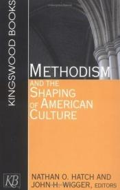 book cover of Methodism and the Shaping of American Culture by Nathan O. Hatch