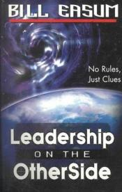 book cover of Leadership on the Other Side by William M. Easum