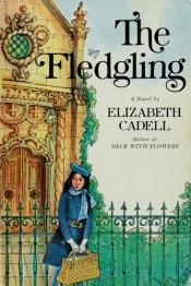 book cover of The fledgling by Elizabeth Cadell