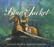 book cover of The legend of Blue Jacket by Michael Spradlin