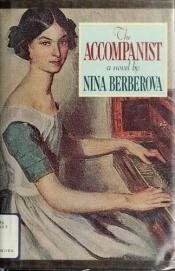 book cover of The accompanist by Nina Berberova