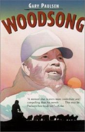 book cover of Woodsong 3 by Gary Paulsen