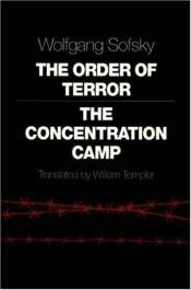 book cover of The Order of Terror by Wolfgang Sofsky