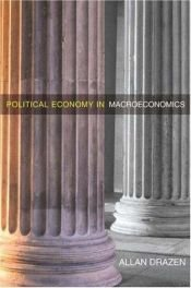 book cover of Political Economy in Macroeconomics by Allan Drazen