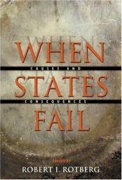 book cover of When States Fail : Causes and Consequences by Robert I. Rotberg