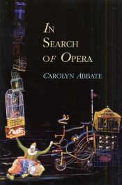 book cover of In search of opera by Carolyn Abbate