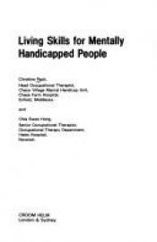 book cover of Living Skills for Mentally Handicapped People (Therapy in Practice) by Christine Peck
