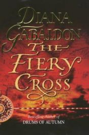 book cover of The Fiery Cross by Diana Gabaldon