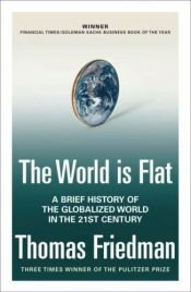book cover of The World Is Flat by Thomas L. Friedman