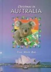 book cover of Christmas in Australia: Christmas Around the World from World Book by