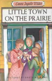 book cover of Little Town on the Prairie by Laura Ingalls Wilder