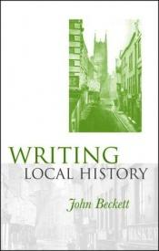 book cover of Writing Local History by John Beckett