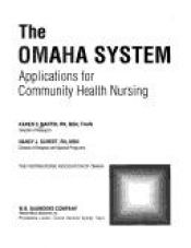 book cover of The Omaha system : applications for community health nursing by Karen S. Martin