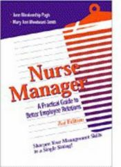 book cover of Nurse Manager: A Practical Guide to Better Employee Relations by June Blankenship Pugh