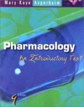book cover of Pharmacology: An Introductory Text by Mary Kaye Asperheim