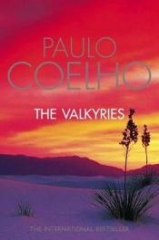 book cover of The Valkyries by Paulo Coelho