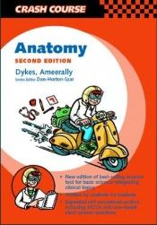 book cover of Anatomy (Mosby's Crash Course) by Michael I. Dykes