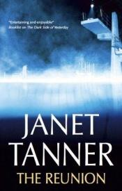 book cover of The Reunion by Janet Tanner