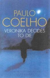 book cover of Veronika Memutuskan Mati by Paulo Coelho