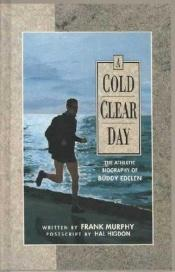 book cover of A Cold Clear Day by Frank Murphy