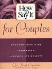 book cover of How To Say It for Couples by Dr. Paul Coleman