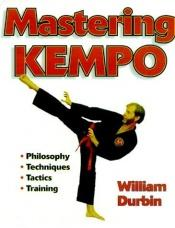 book cover of Mastering Kempo by William Durbin