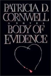 book cover of Body of Evidence by Patricia Cornwell