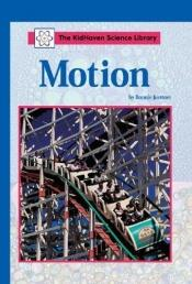 book cover of Motion (Kidhaven Science Library) by Bonnie Juettner