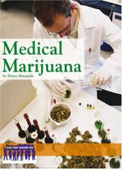 book cover of Medical Marijuana (Issues That Concern You) by Elaine Minamide