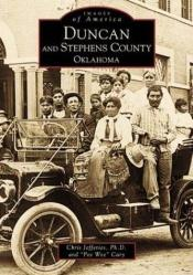 book cover of Duncan and Stephens county, Oklahoma by Chris Jefferies