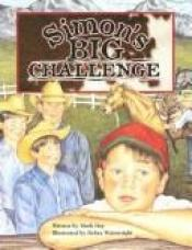 book cover of Simon's Big Challenge (Pair-It Books) by Mark Day
