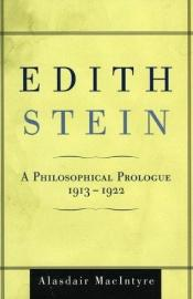 book cover of Edith Stein: A Philosophical Prologue, 1913D1922 by Alasdair MacIntyre