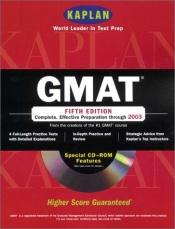 book cover of GMAT with CD-ROM: Fifth Edition (Kaplan) by author not known to readgeek yet