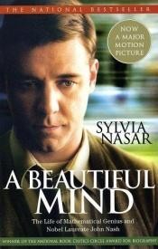 book cover of A Beautiful Mind: The Life of Mathematical Genius and Nobel Laureate John Nash by Sylvia Nasar