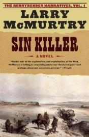 book cover of Sin Killer by Larry McMurtry