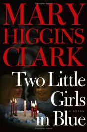 book cover of Two Little Girls in Blue by Mary Higgins Clark