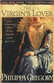 book cover of The Virgin's Lover by Philippa Gregory