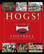 book cover of Hogs!: A History by George Schroeder