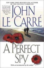book cover of A Perfect Spy by John le Carré